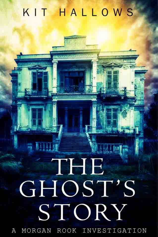 The Ghost's Story, a novella by Kit Hallows