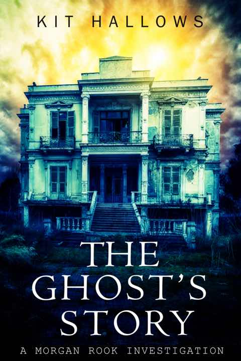The Ghost's Story by Kit Hallows