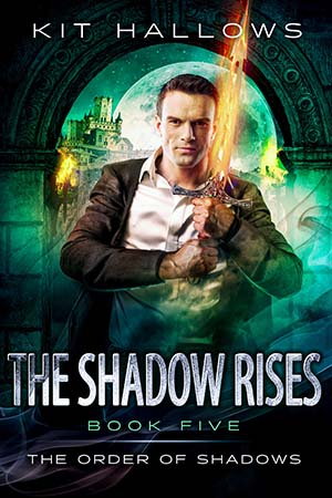The Shadow Rises by Kit Hallows