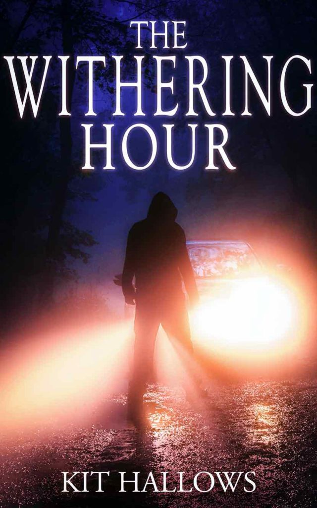 The Withering Hour by Kit Hallows